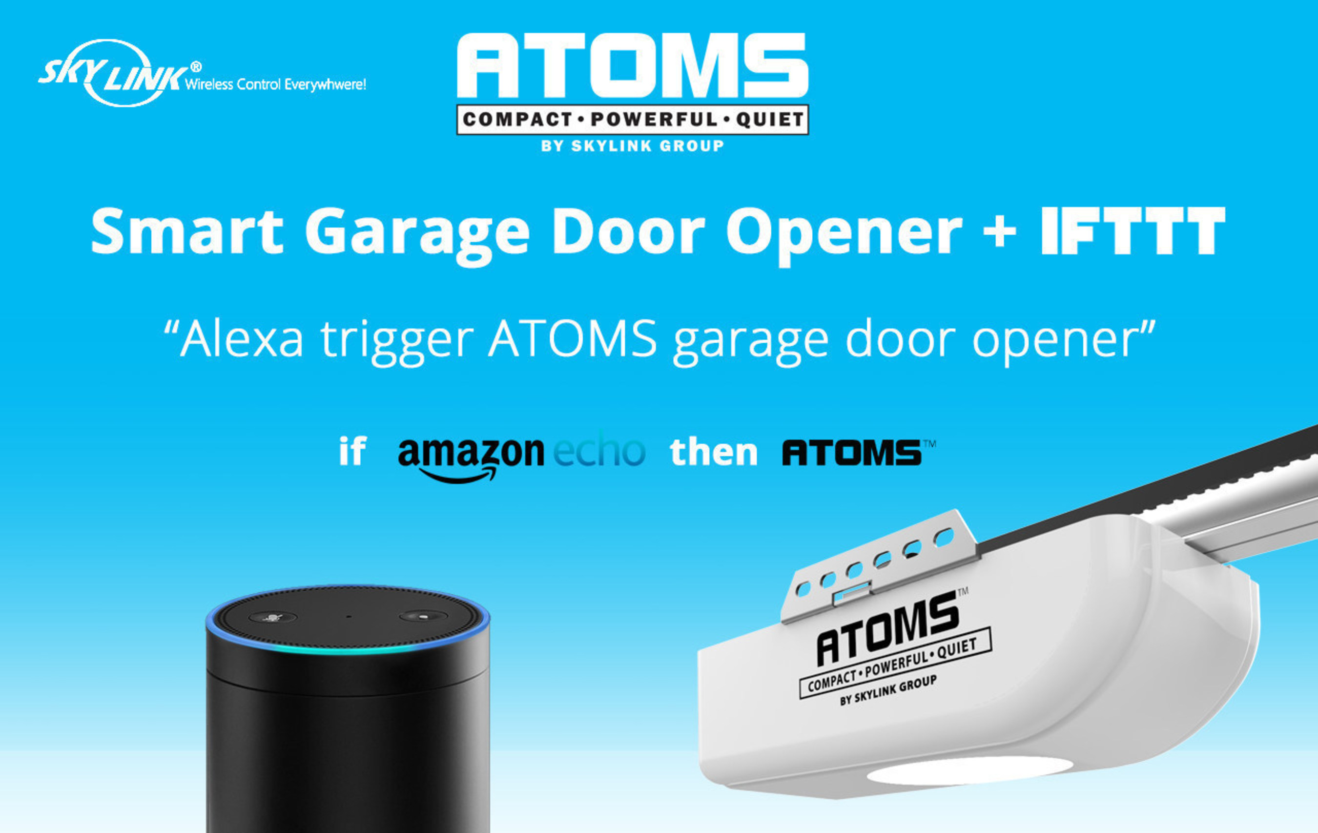 Skylink Announces First IFTTT Compatible Garage Door Opener-ATOMS