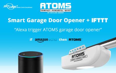 Skylink Announces First IFTTT Compatible Garage Door Opener ATOMS(TM)