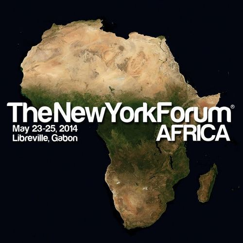 TRANSFORMATION OF A CONTINENT – THE THEME OF NEW YORK FORUM AFRICA 2014 – WILL START IN GABON! MAY 23-25, ny-forum-africa.com (PRNewsFoto/New York Forum Africa 2014)
