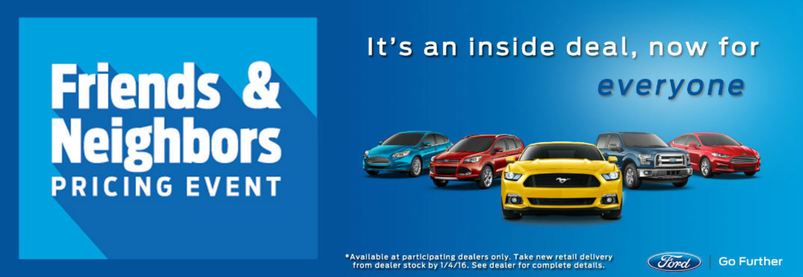 Dahl Ford informs drivers on latest Friends and Neighbors Pricing Event