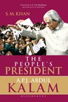 The People's President: A.P.J. Abdul Kalam by SM Khan (PRNewsFoto/Bloomsbury Publishing India Pvt)