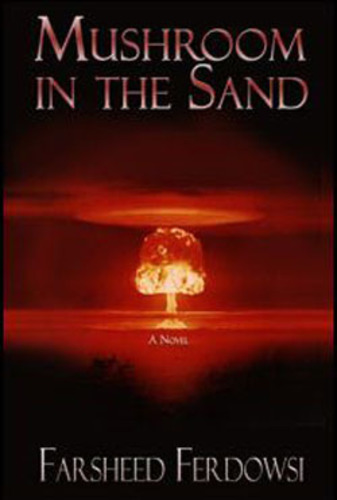 Book cover:  Mushroom in the Sand.  (PRNewsFoto/Farsheed Ferdowsi)
