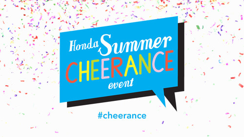 Honda Launches Summer #Cheerance Event Spreading Cheer to Three Million People through Five-Day Honda Summer ...