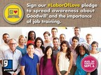 Goodwill® Urges Americans To Take The #LaborOfLove Pledge To Spread Awareness About Goodwill® And The Importance Of Job Training