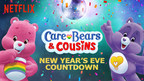 Care Bears & Cousins - one of the six on demand New Year's Eve countdowns exclusively on Netflix
