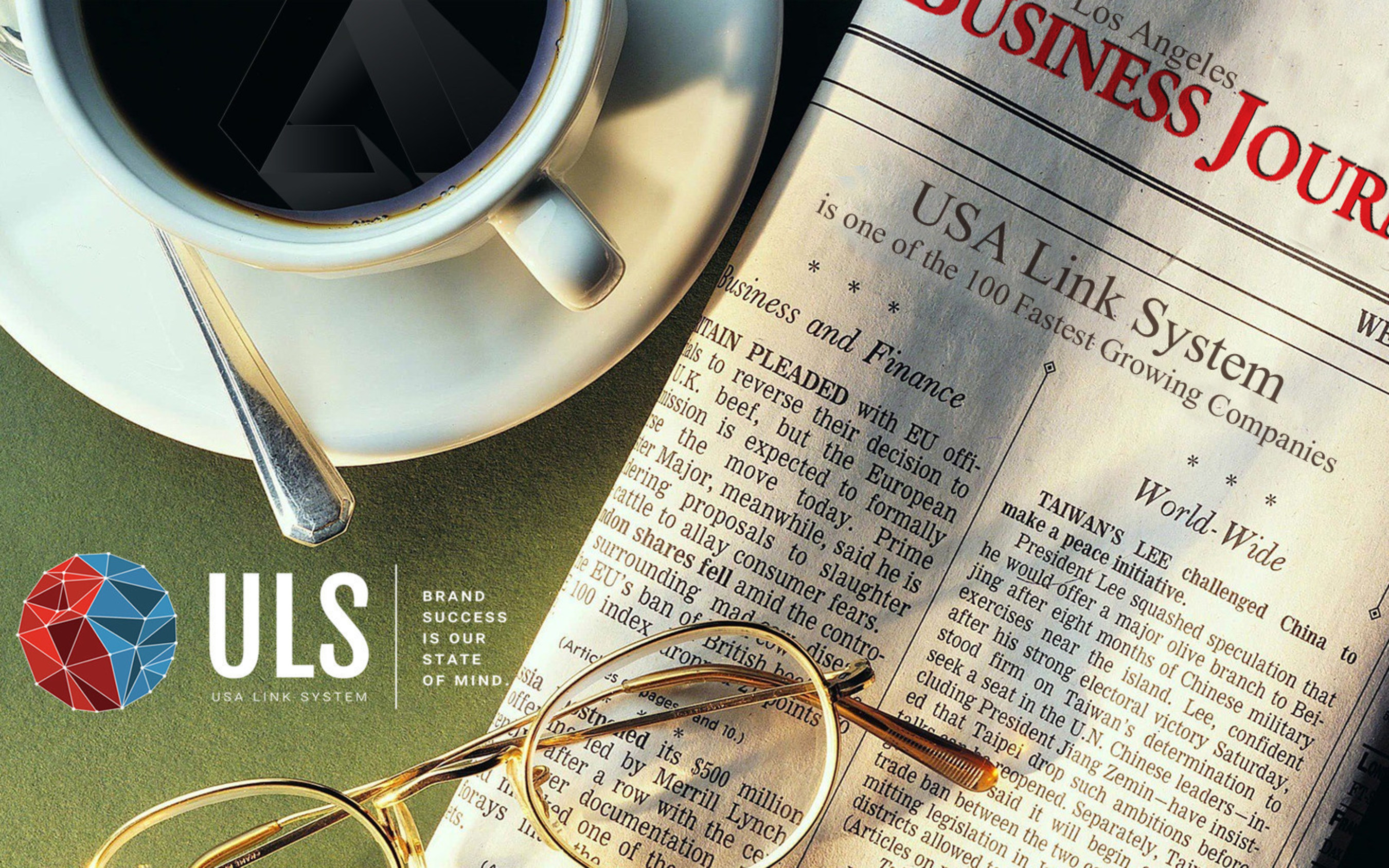 2016 JUST GETS BETTER FOR USA LINK SYSTEM AS THEY CELEBRATE THEIR INCLUSION IN RECENT LOS ANGELES BUSINESS JOURNAL LIST