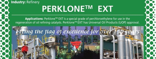 World's Sole Owner of PERKLONE and TRIKLONE now supplying USA and Canada Oil & Petroleum Refineries; ...