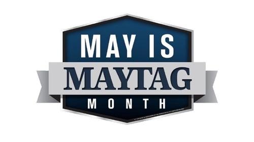 May is Maytag Month (PRNewsFoto/Maytag)
