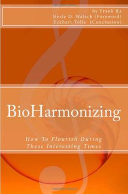 BioHarmonizing book cover.  (PRNewsFoto/Frank Ra)