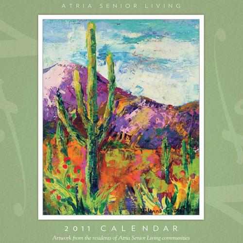 Atria Senior Living Releases 2011 Calendar Featuring Resident Artwork