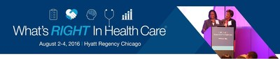What's Right in Health Care held in Chicago on August 2-4 is the premier peer-to-peer- healthcare conference. Learn how organizations just like yours are getting and sustaining results.