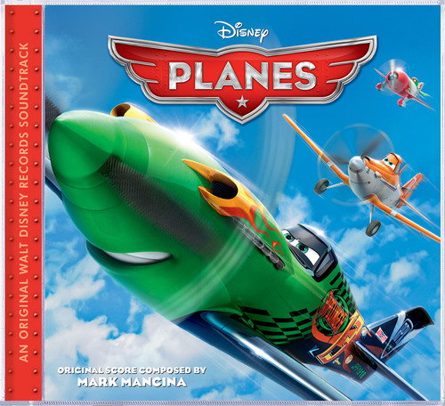 Three-Time Grammy®-Winning Composer Mark Mancina Makes Score Soar With Planes Soundtrack