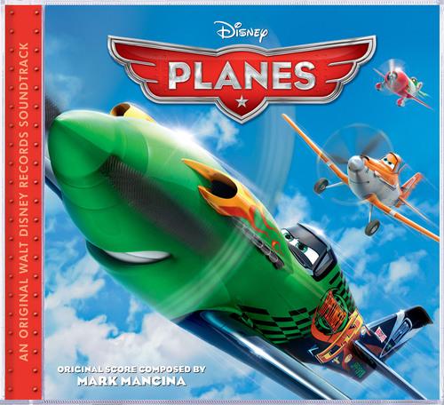 Planes Soundtrack.  (PRNewsFoto/Walt Disney Records)