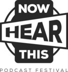 Now Hear This podcast festival takes place Oct. 28-30, 2016, in Anaheim, California