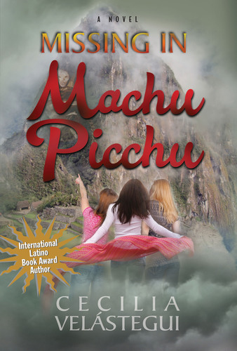 International Award-Winning Novel, MISSING IN MACHU PICCHU, Free as an E-Book Download