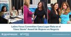 Latino Focus Committee gana el Premio Plata en la edición número 13 de los Stevie® Awards for Women in Business