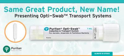 Meistverkauftes Transportsystem von Puritan Diagnostics jetzt unter dem Namen Opti-Swab™ auf dem