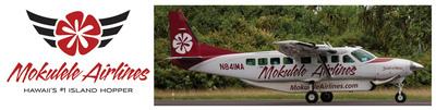 Mokulele Airlines Hawaii's #1 Island Hopper.
