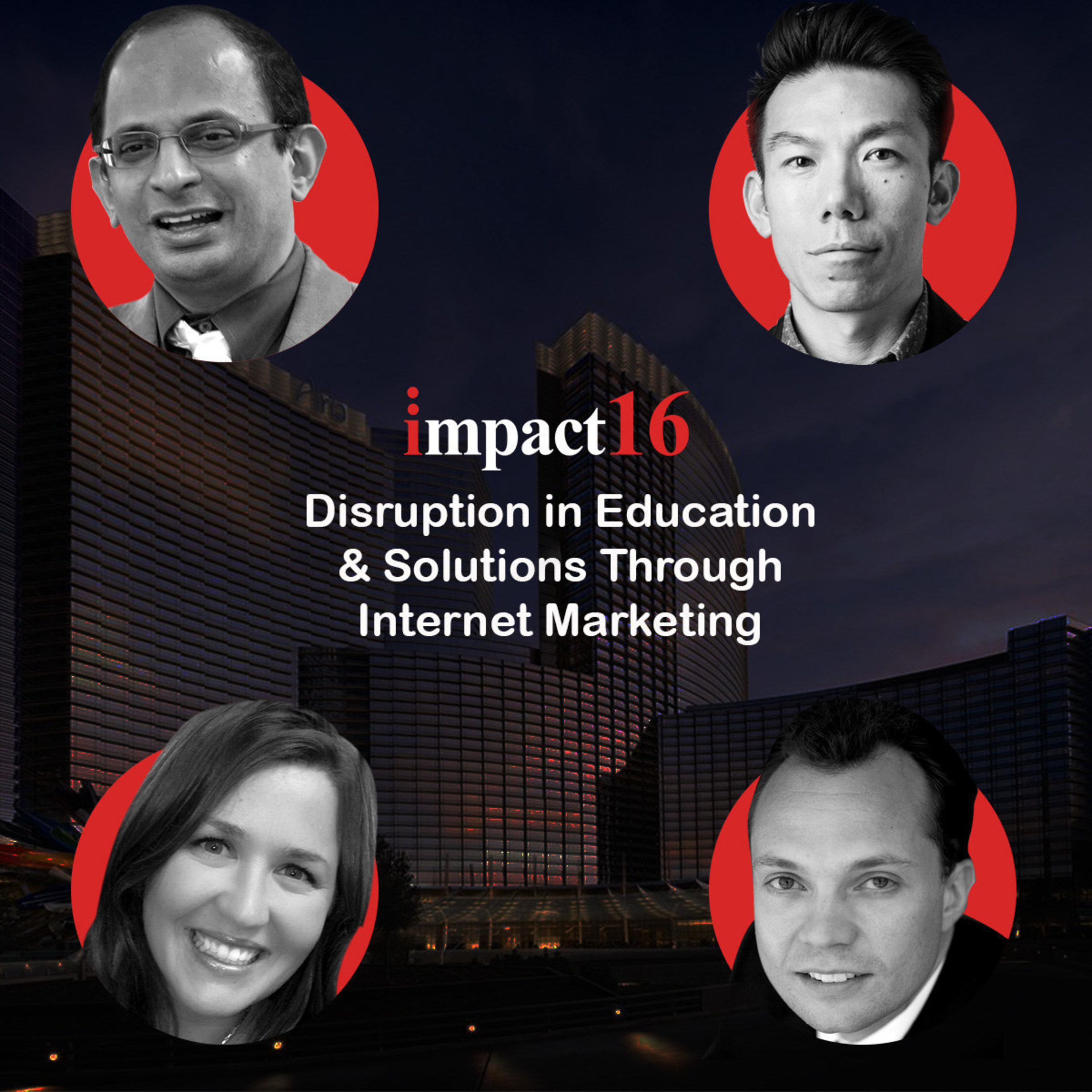 IMPACT16 to Feature Panel Discussion on Disruption in Education and Solutions Through Internet Marketing