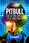 Pitbull Celebrates Launch of His SiriusXM Channel with Private Concert at the Apollo Theater