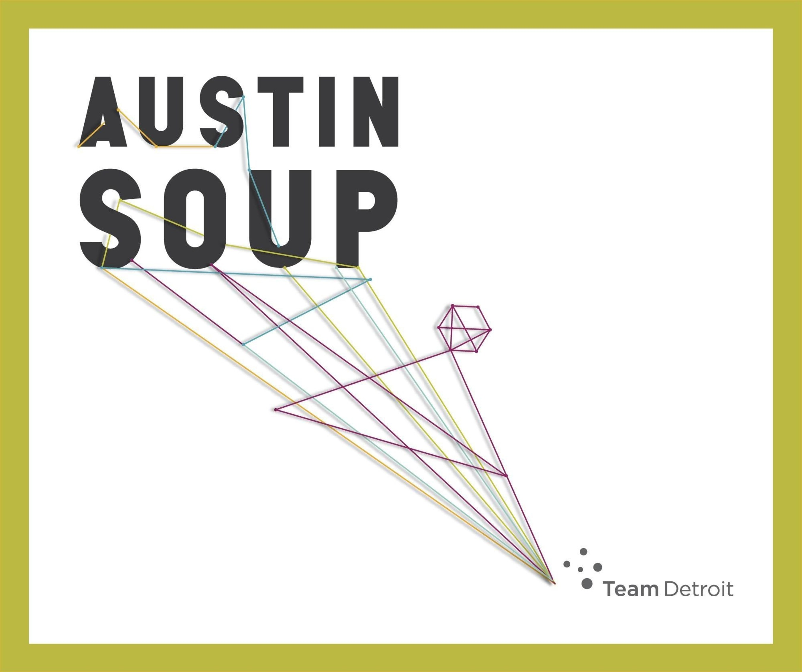 Team Detroit Stirs Up Creativity During SXSW with Crowd Funding Pitch Competition at First Ever 'Austin SOUP'
