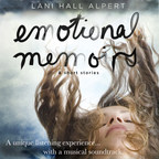 """Emotional Memoirs & Short Stories"" by Lani Hall Alpert"