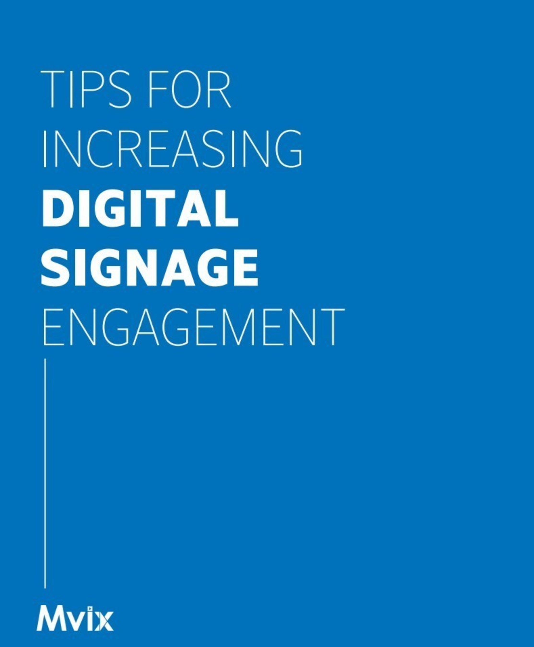 New Thought Leadership Paper Delivers Tips for an Engaging Digital Signage Campaign