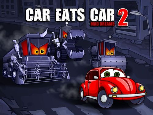 Car Eats Car 2 Mad Dreams - online game for PC