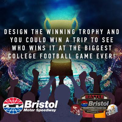 Visit BristolMotorSpeedway.com/BattleTrophy for more detail