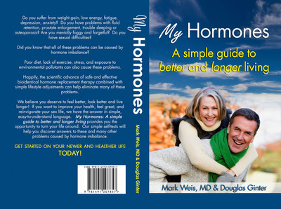 """My Hormones,"" Doug's First Book With Mark Weis, M.D. (PRNewsFoto/Douglas Ginter)"