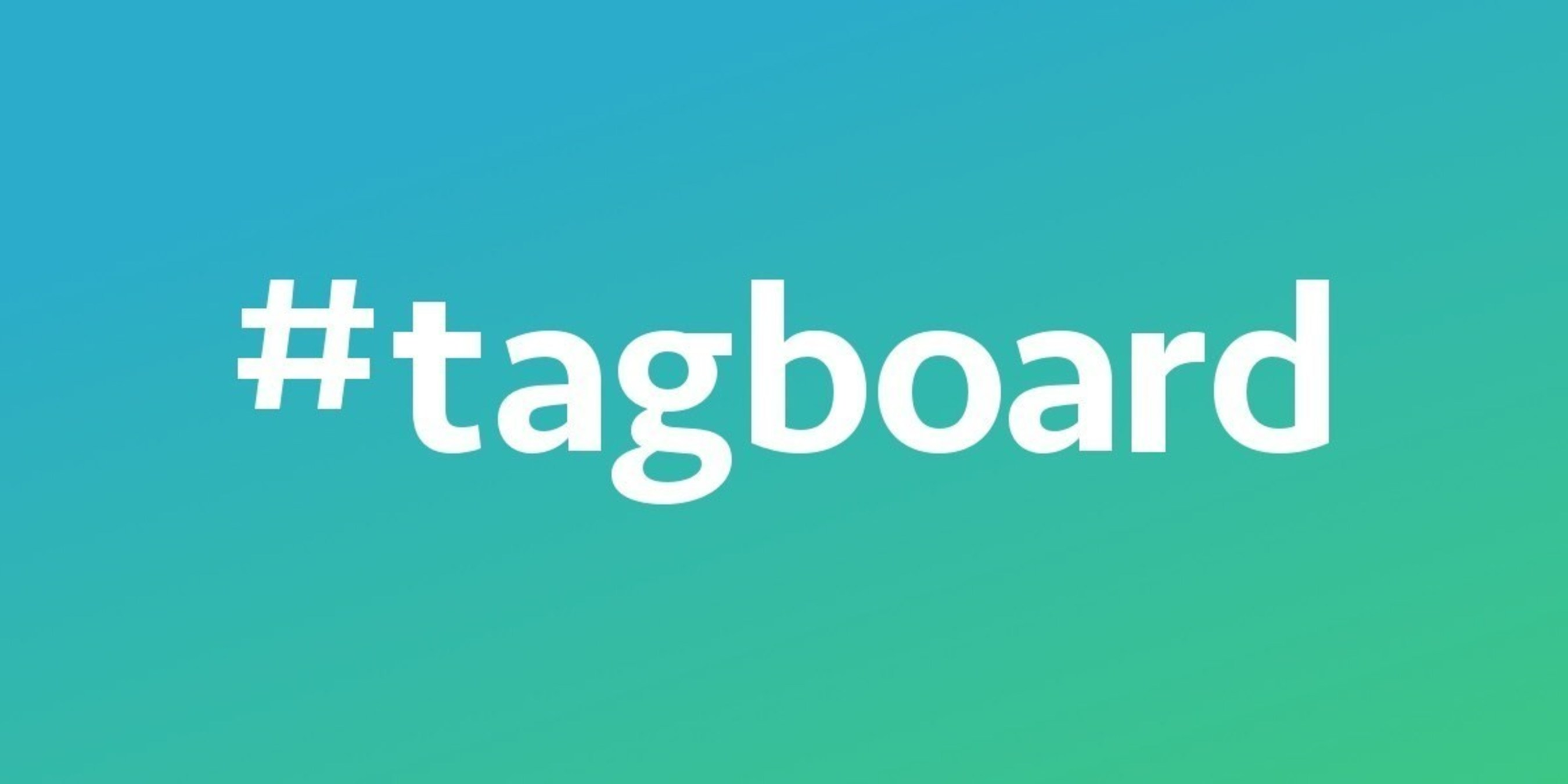 Tagboard to Acquire Capture