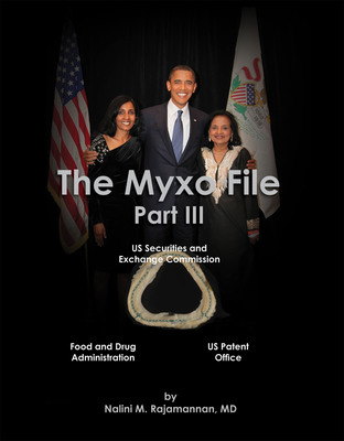 The Myxo File Part III by Nalini M. Rajamannan, MD on Amazon. (PRNewsFoto/Nalini M. Rajamannan) (PRNewsFoto/NALINI M. RAJAMANNAN)