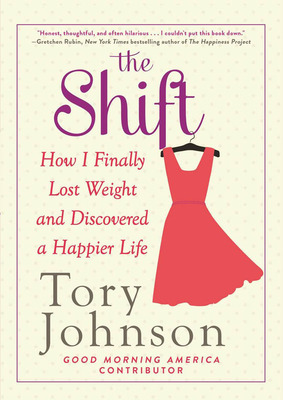 Tory Johnson - The Shift. (PRNewsFoto/Hyperion Books, a division of Hachette Book Group) (PRNewsFoto/HYPERION BOOKS)