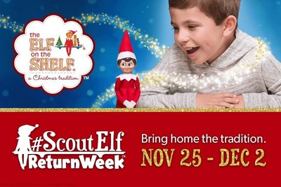 The Elf on the Shelf(R) Kicks Off Scout Elf Return Week(TM)