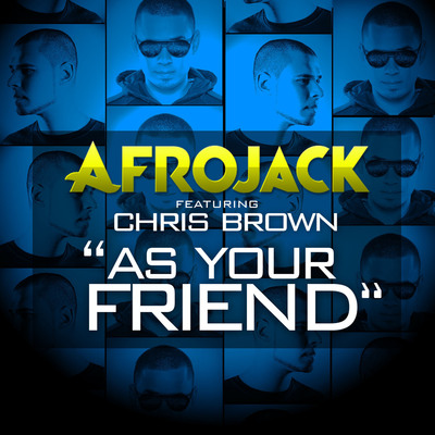 """As Your Friend"" by Afrojack featuring Chris Brown Officially Released on iTunes US.  (PRNewsFoto/Afrojack)"