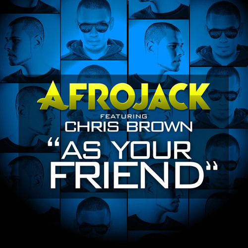 """""""As Your Friend"""" by Afrojack featuring Chris Brown Officially Released on iTunes US. (PRNewsFoto/Afrojack) (PRNewsFoto/AFROJACK)"""