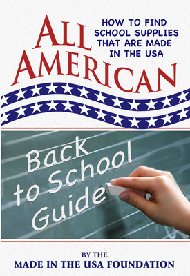 All American Back to School Guide.  (PRNewsFoto/Made in the USA Foundation)