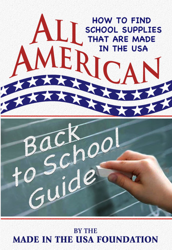 Made in the USA Foundation Publishes All American Back To School Guide