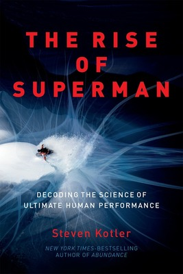 The Rise of Superman by Steven Kotler (PRNewsFoto/Mindshare Entertainment)