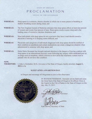 Governor Kitzhaber of Oregon one of twelve to issue Sleep Apnea Proclamations so far. It's estimated that 95% of those who have it, don't know that they do.