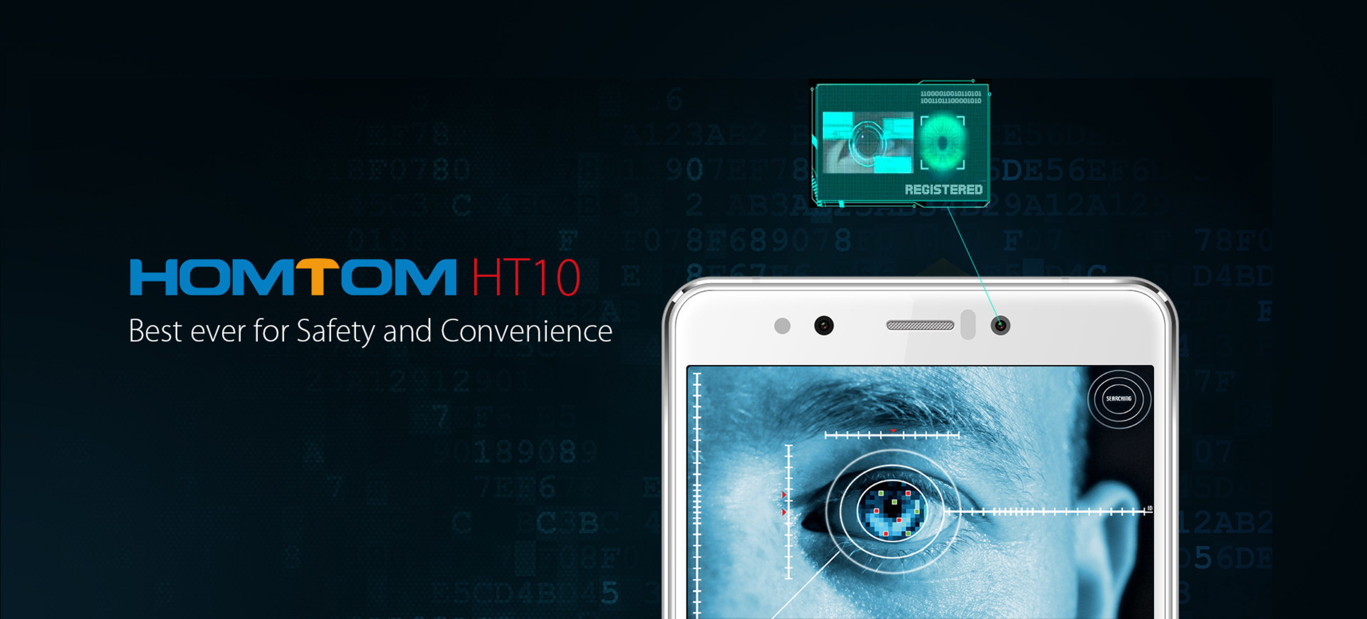 Advanced iris recognition technology makes the HOMTOM HT10 one of the most secure smartphones available on the market