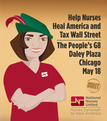 National Nurses United Rally for Robin Hood Tax on Wall Street - Daley Plaza, Chicago May 18.