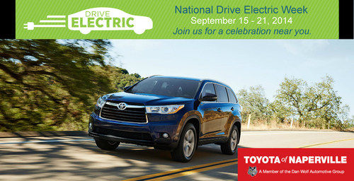 The Toyota Highlander Hybrid will be on display at the National Drive Electric Week event hosted by the Fox Valley Electric Auto Association, courtesy of Toyota of Naperville. (PRNewsFoto/Toyota of Naperville)