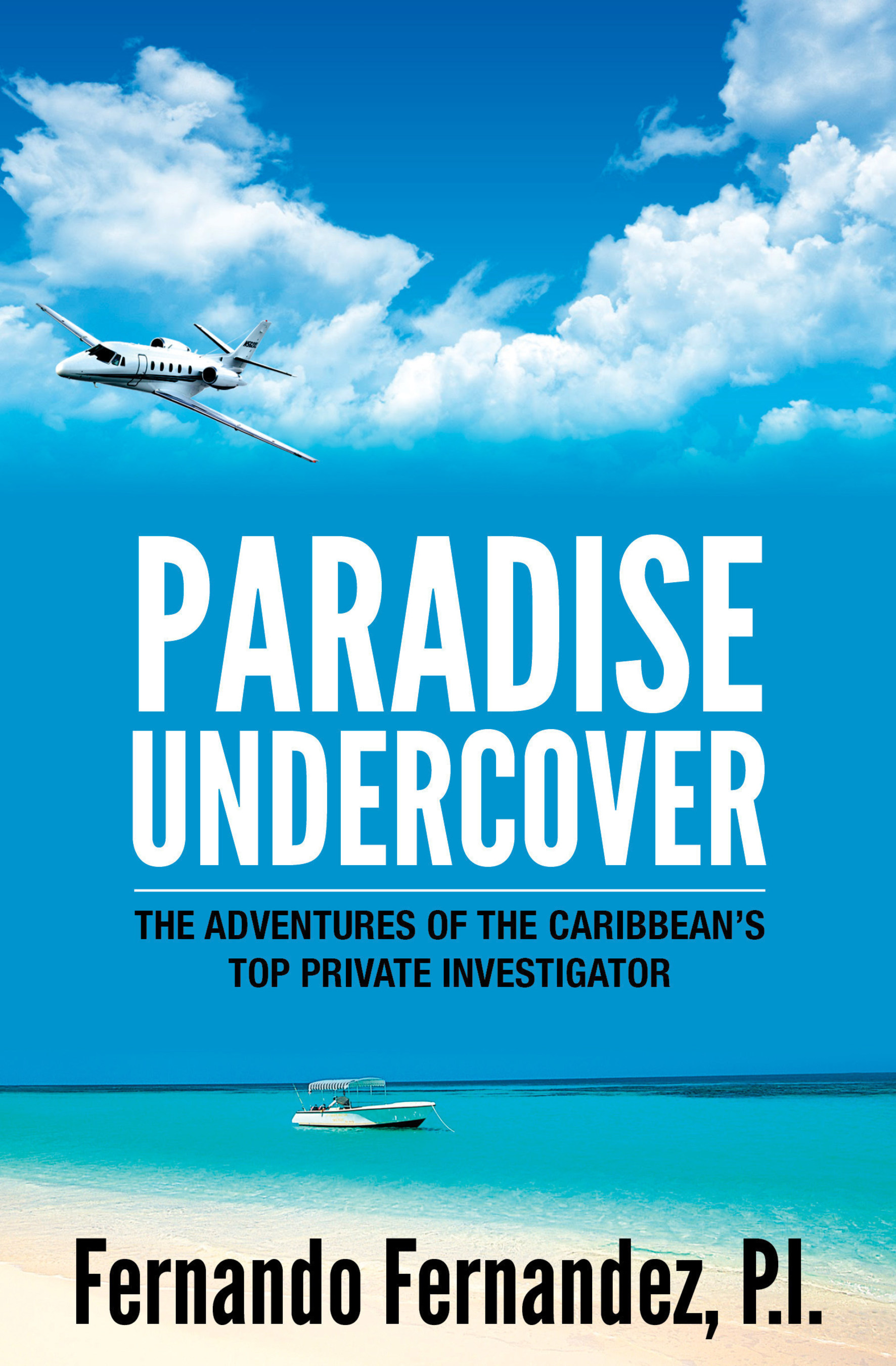 A NEW REAL-LIFE CHARACTER AMONG PRIVATE INVESTIGATORS IN THE CARIBBEAN