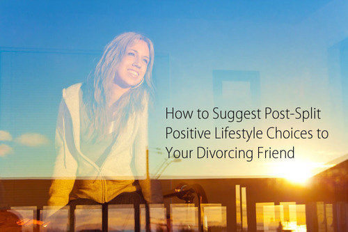 ARAG Offers Suggestions for Positive Lifestyle Choices to Your Divorcing Friend