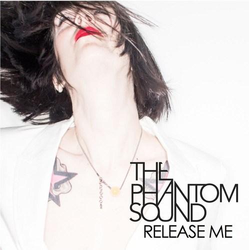 The Phantom Sound - Release Me (PRNewsFoto/The Phantom Sound) (PRNewsFoto/The Phantom Sound)