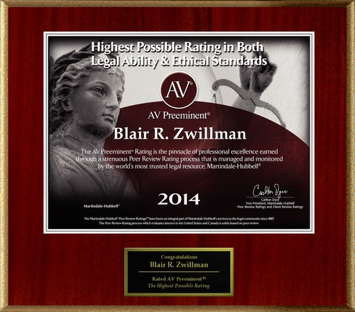 Attorney Blair R. Zwillman has Achieved the AV Preeminent(R) Rating - the Highest Possible Rating from ...