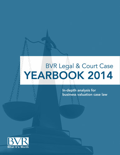 BVR Legal and Court Case Yearbook, 2014 (PRNewsFoto/Business Valuation Resources)