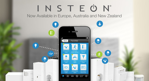 INSTEON Home Automation Products Now Available in Europe, Australia and New Zealand
