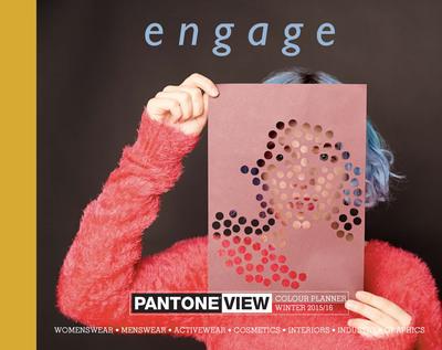 PANTONE VIEW Colour Planner Autumn/Winter 2015/2016 Engage.  (PRNewsFoto/Pantone LLC)